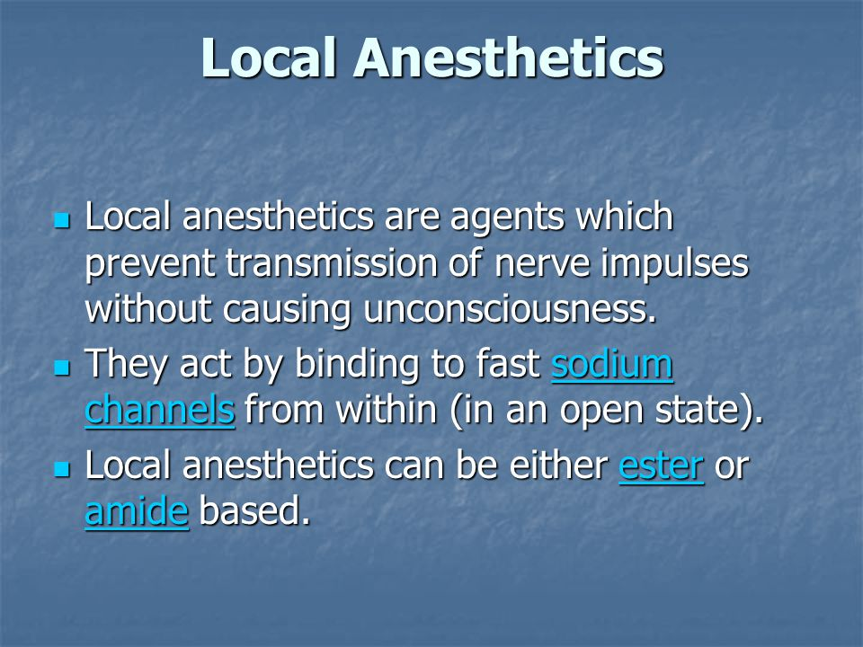 Local Anesthetics Local anesthetics are agents which prevent transmission of nerve impulses without causing unconsciousness.