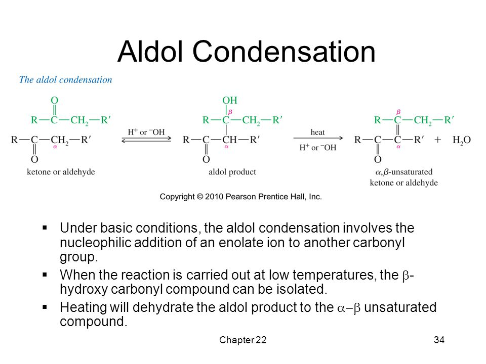 Chapter 2234 Aldol Condensation  Under basic conditions, the aldol condensation involves the nucleophilic addition of an enolate ion to another carbo