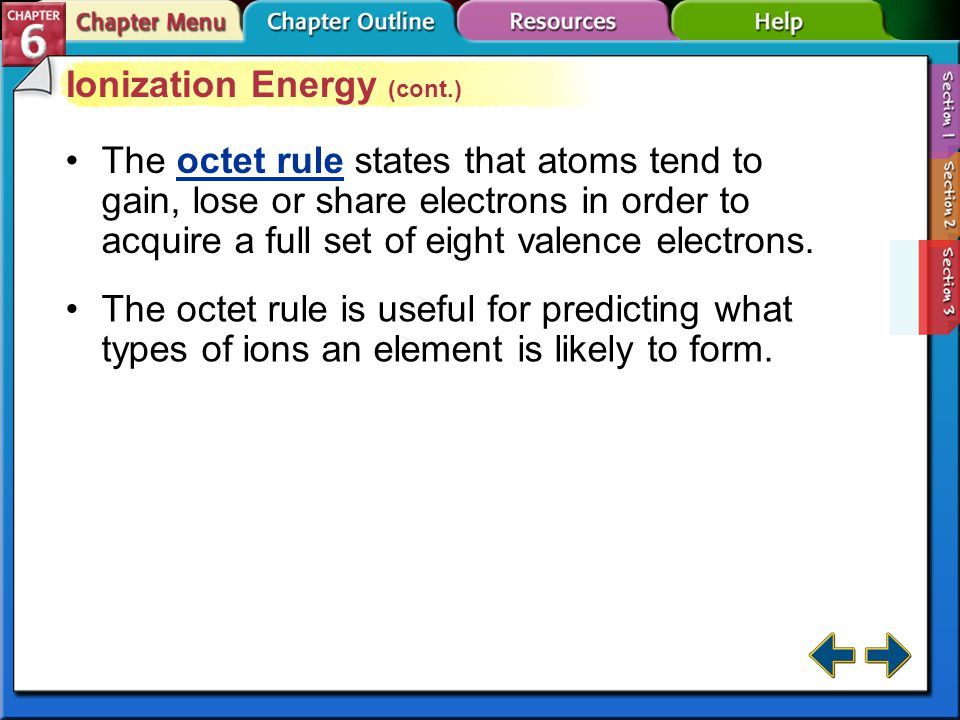 Section 6-3 Ionization Energy (cont.)