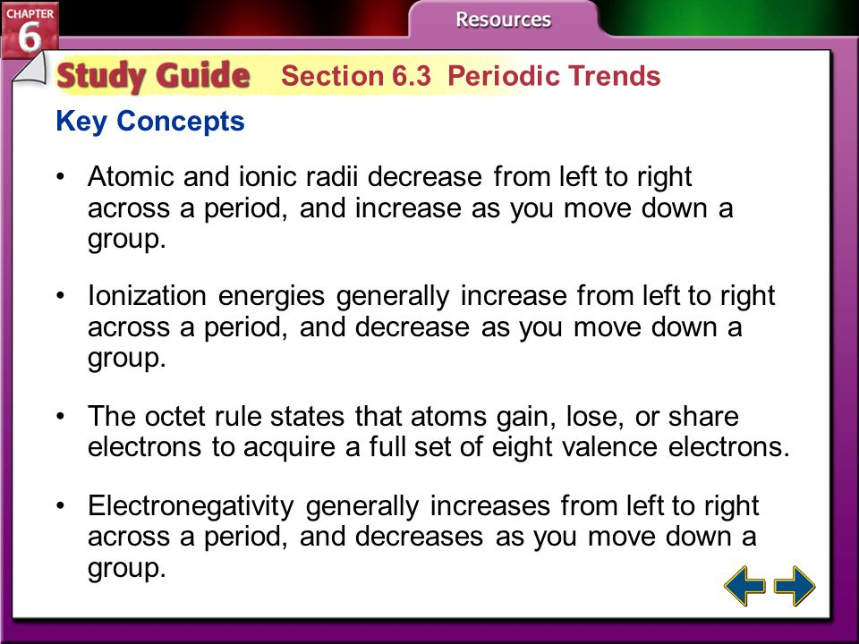 Study Guide 2 Section 6.2 Classification of the Elements Key Concepts The periodic table has four blocks (s, p, d, f). Elements within a group have si