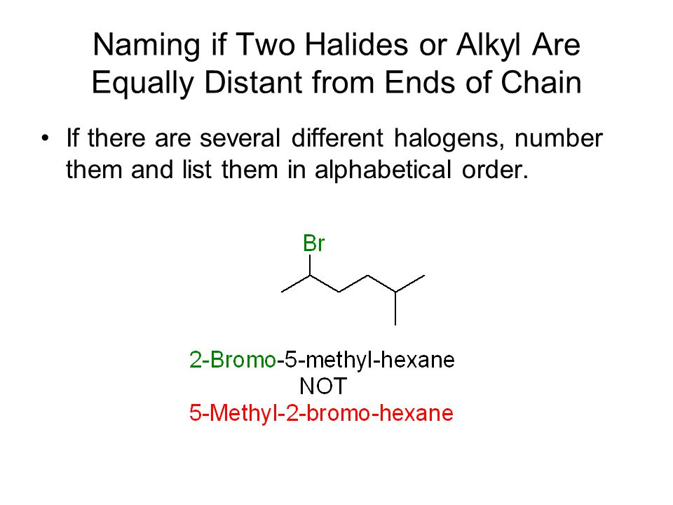 Many Alkyl Halides That Are Widely Used Have Common Names Chloroform Methylene chloride Carbon tetrachloride Methyl iodide Trichloroethylene
