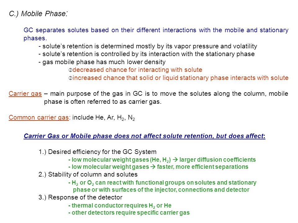 Considerations - mobile phase must have very different thermal conductivity then solutes being separated.