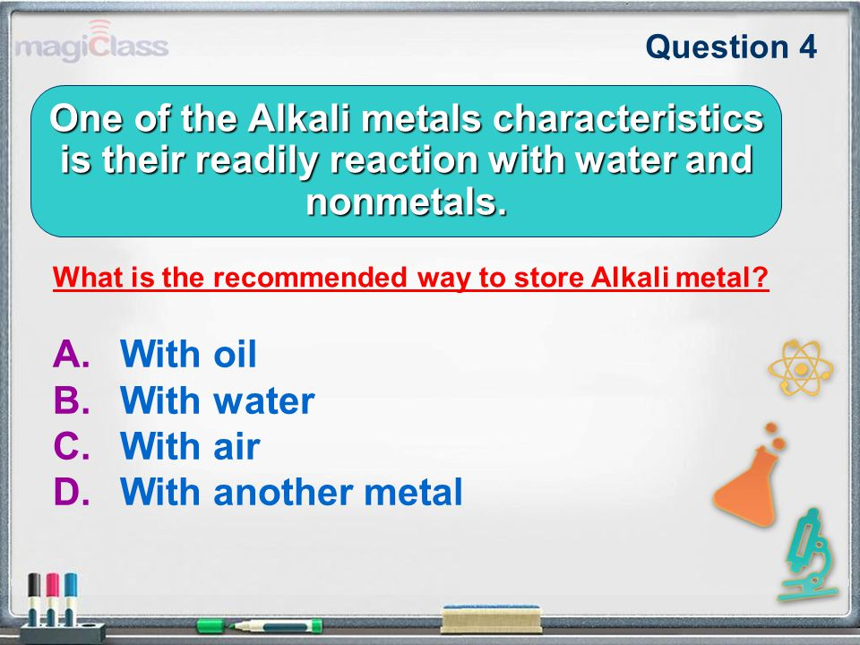 One of the Alkali metals characteristics is their readily reaction with water and nonmetals.