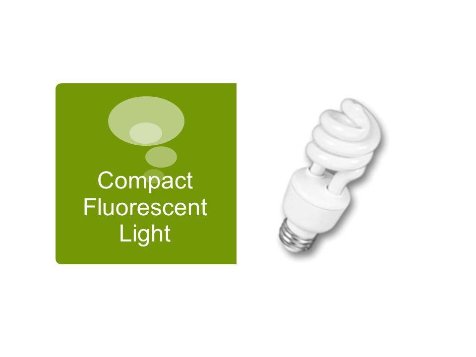 Compact Fluorescent Light