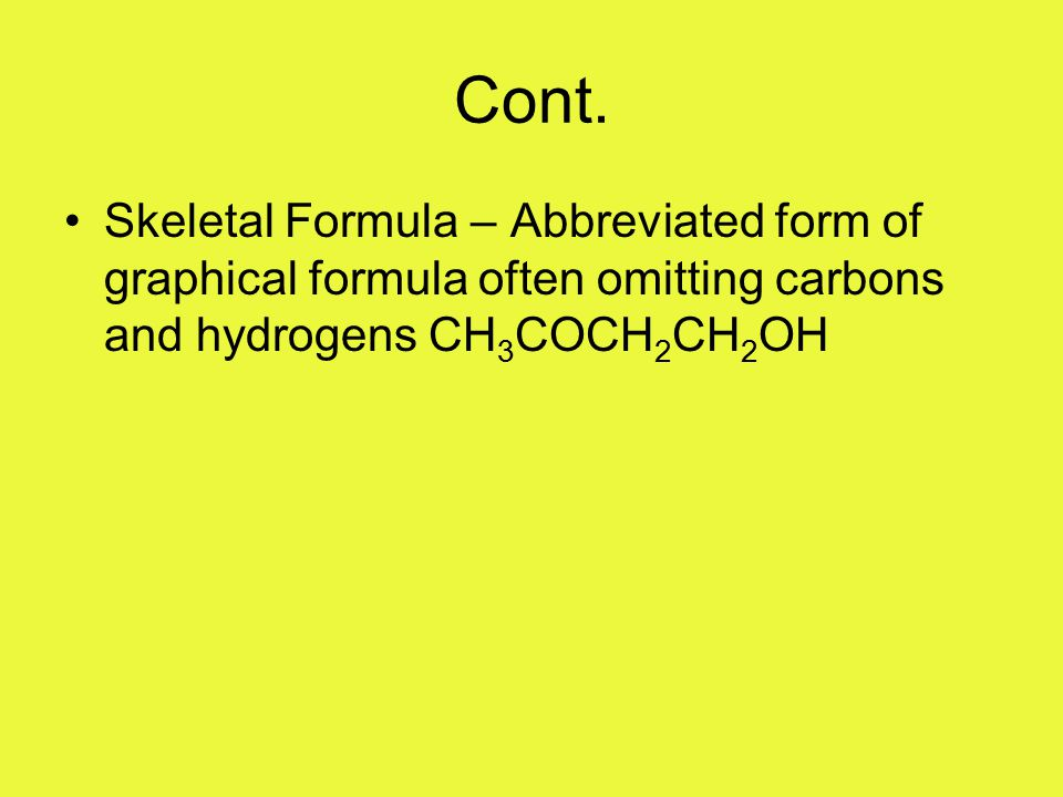 Example – Give the name and graphical formula for an alkane with 7 Carbons
