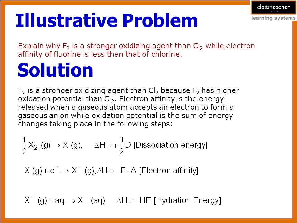 Illustrative Problem Explain why fluorine does not undergo disproportionation reaction but other halogens do.