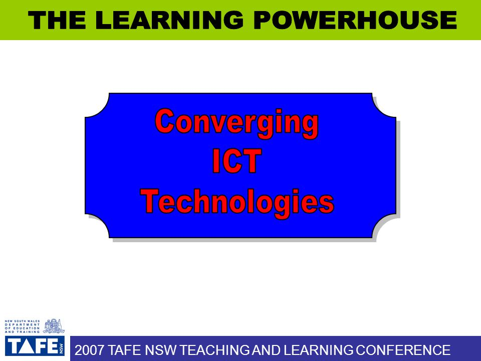 2007 TAFE NSW TEACHING AND LEARNING CONFERENCE Over Time, Service Move and…