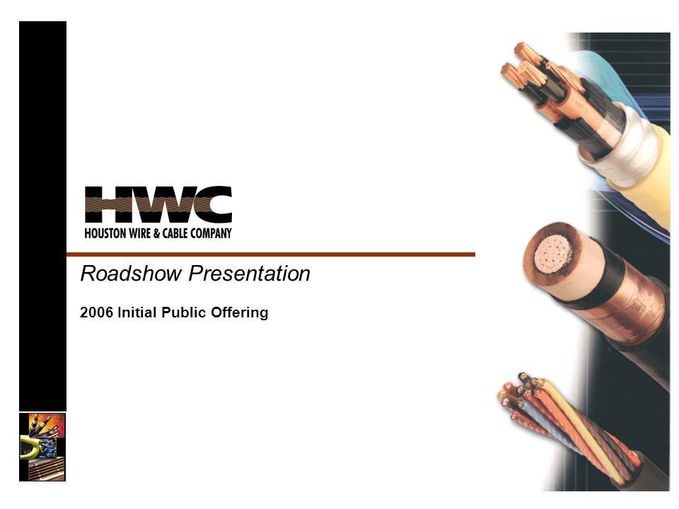 Roadshow Presentation 2006 Initial Public Offering