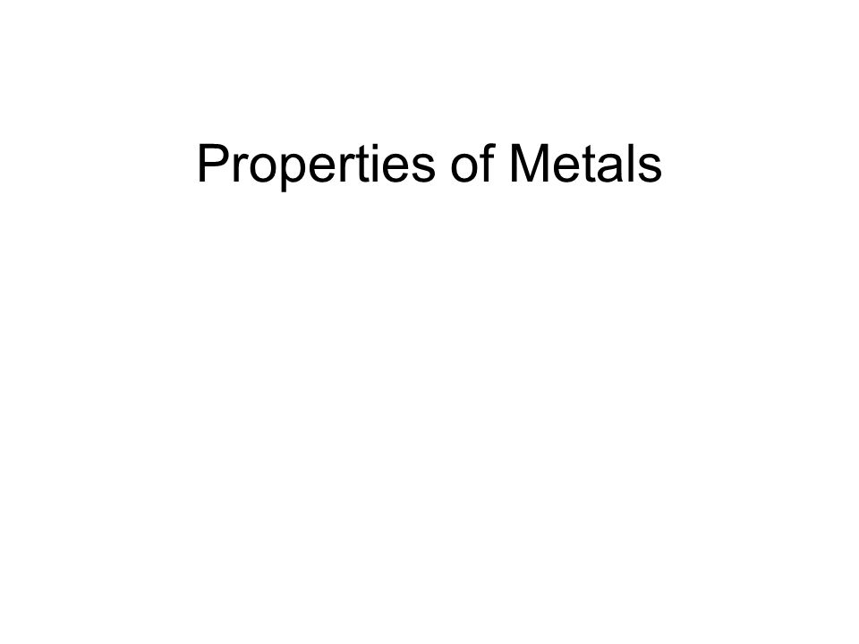 Properties of Metals