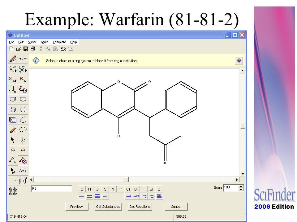 2006 Edition Example: Warfarin (81-81-2)