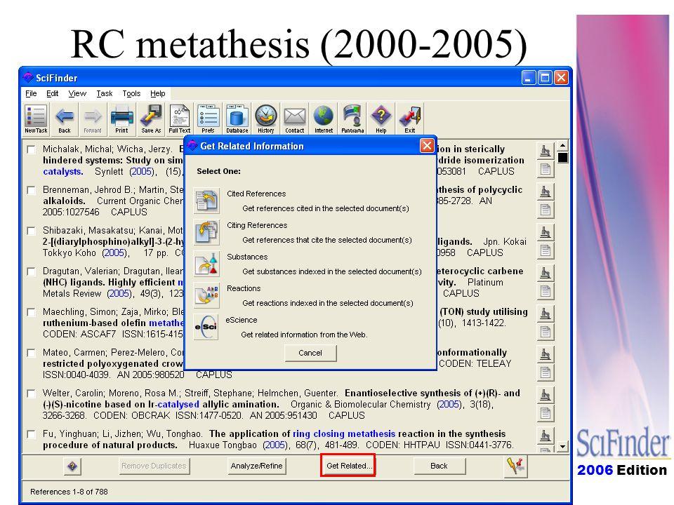 2006 Edition RC metathesis (2000-2005)