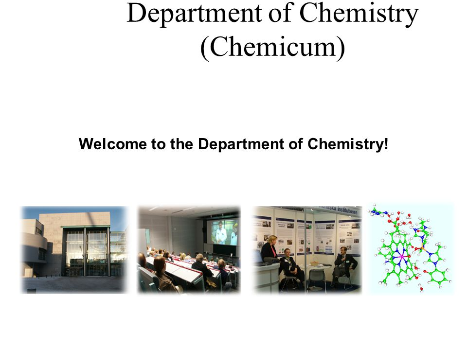 Department Composition (education) Laboratory of Analytical Chemistry Inorganic Chemistry Organic Chemistry Physical Chemistry Polymer Chemistry Radiochemistry Centre for Chemistry Education Chemistry ICT Center (eChemicum) Laboratory for Instruction in Swedish VERIFIN