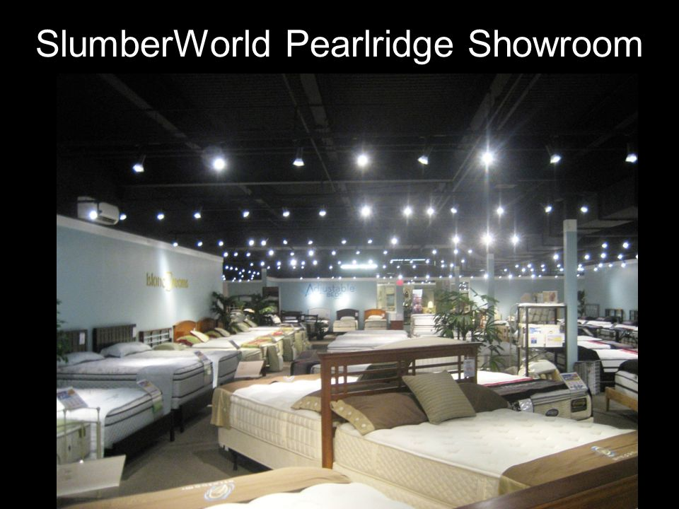 SlumberWorld Pearlridge Showroom