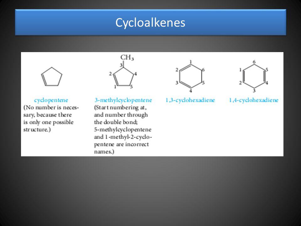 Cycloalkenes