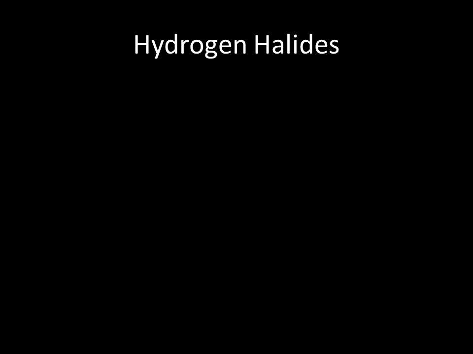 Hydrogen Halides