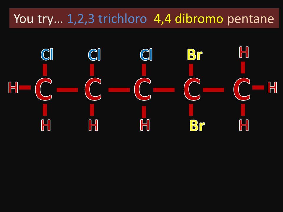 1,1,1 trifloro 2,2 dibromo pentane