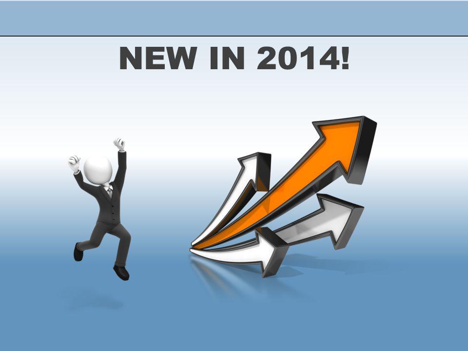 NEW IN 2014!