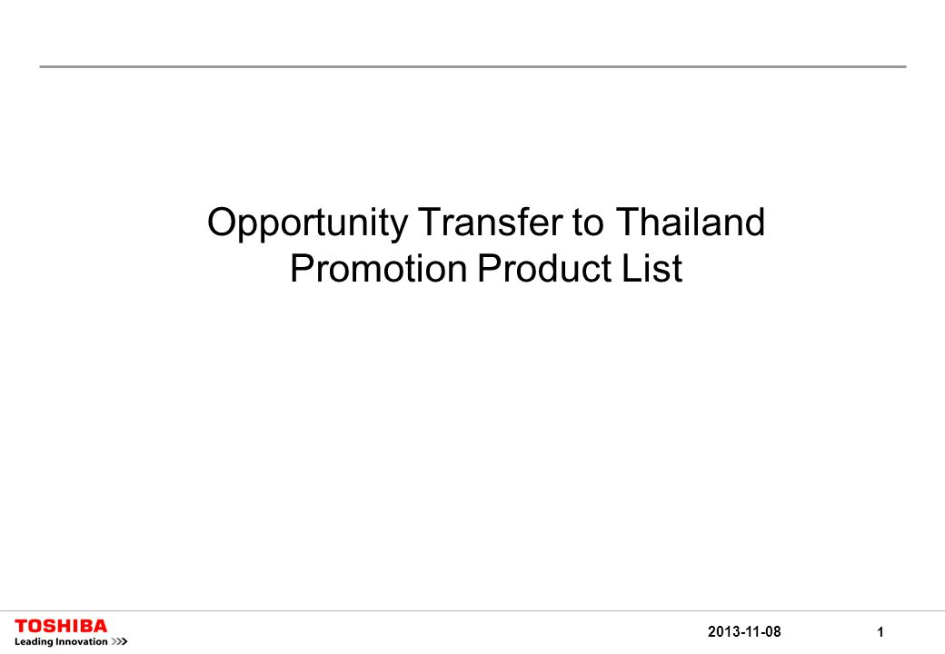 1 2013-11-08 Opportunity Transfer to Thailand Promotion Product List