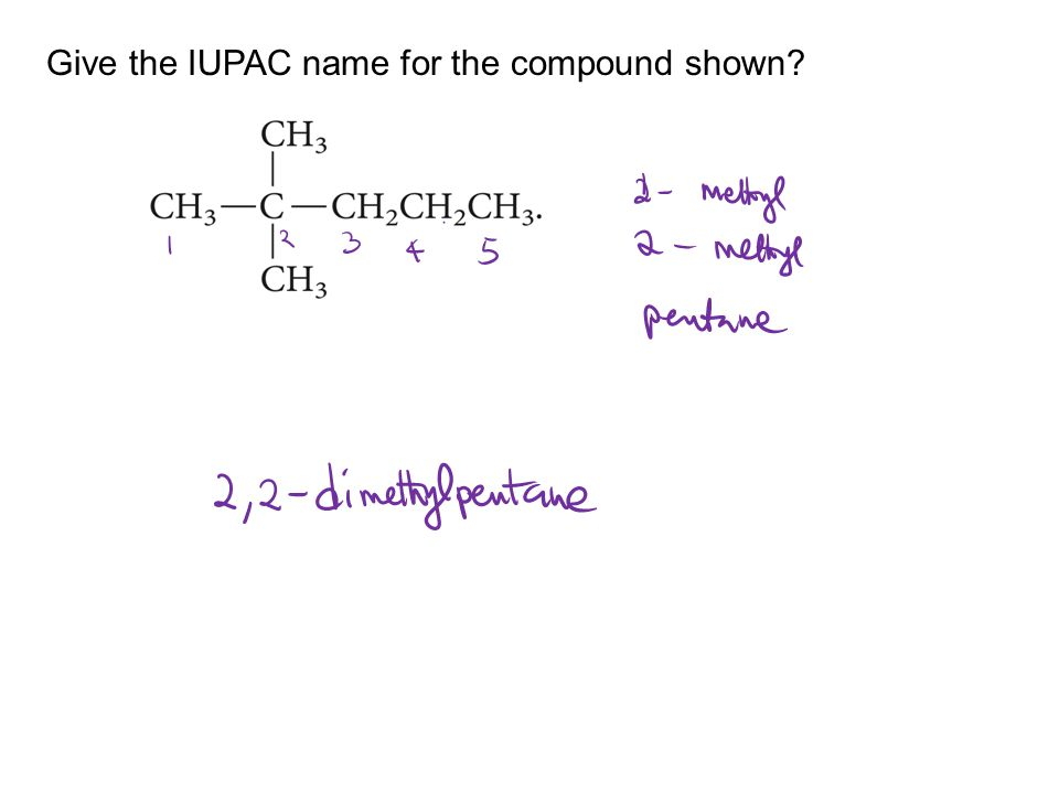 Give the IUPAC name for the compound shown?