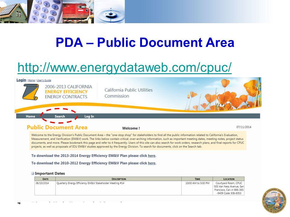 PDA – Public Document Area http://www.energydataweb.com/cpuc/ 4