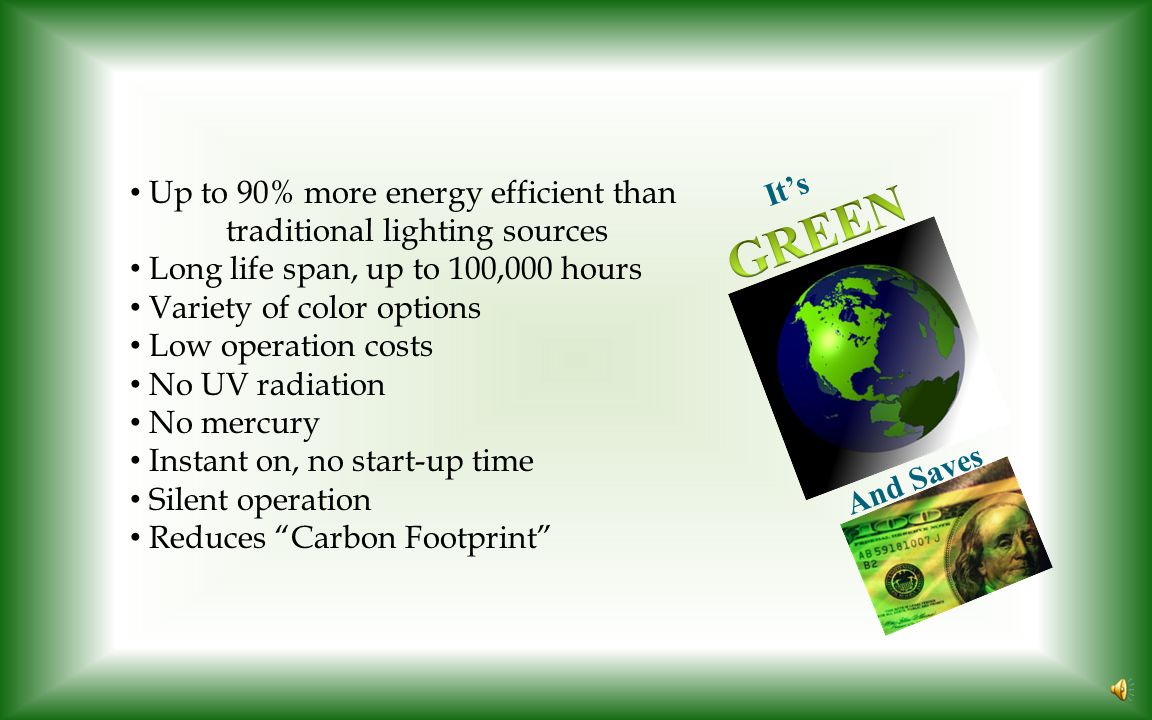Opportunity for Cost Savings Lighting is single biggest commercial energy user nationwide.