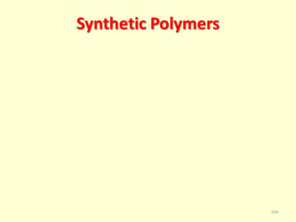 Synthetic Polymers 344
