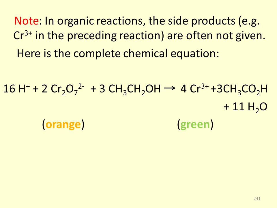 Note: In organic reactions, the side products (e.g.