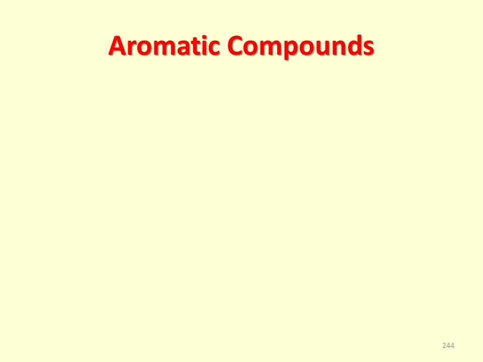 Aromatic Compounds 244