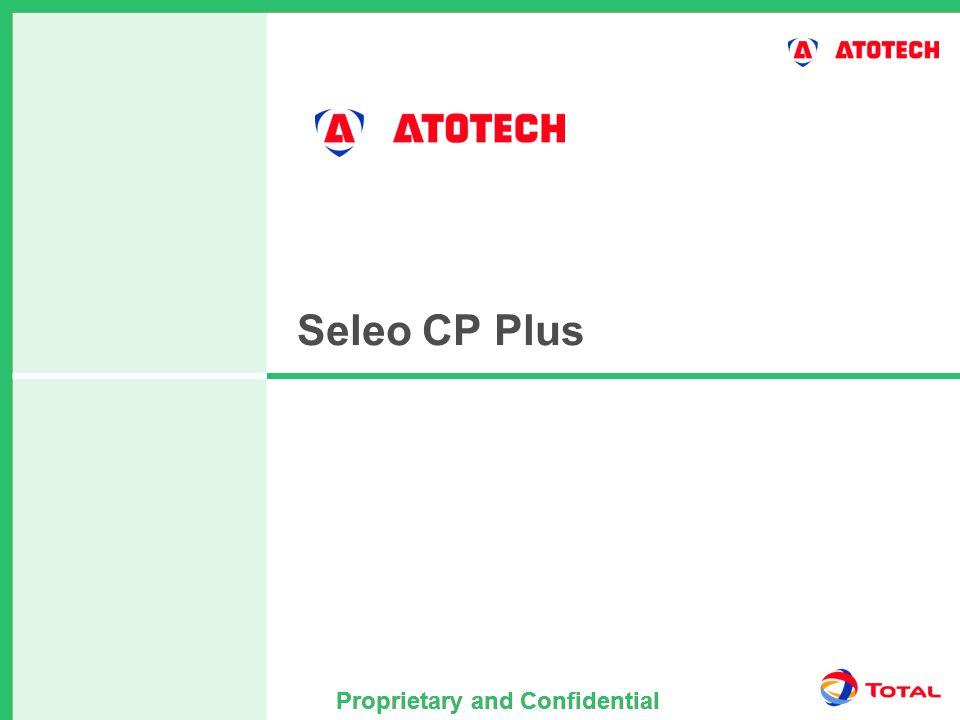 Proprietary and Confidential Seleo CP Plus