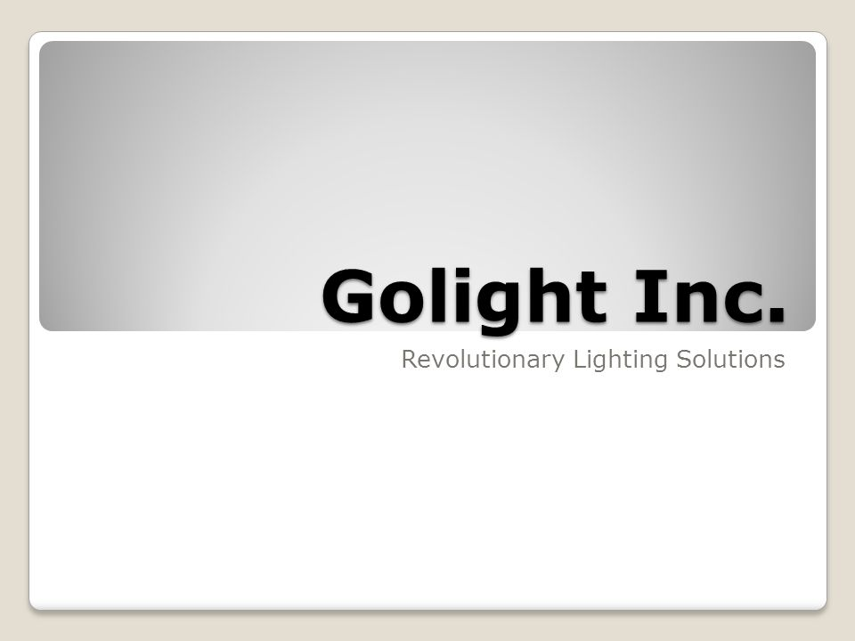 Golight Inc. Revolutionary Lighting Solutions