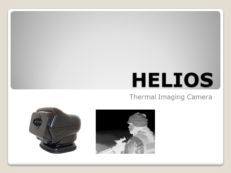 HELIOS Thermal Imaging Camera