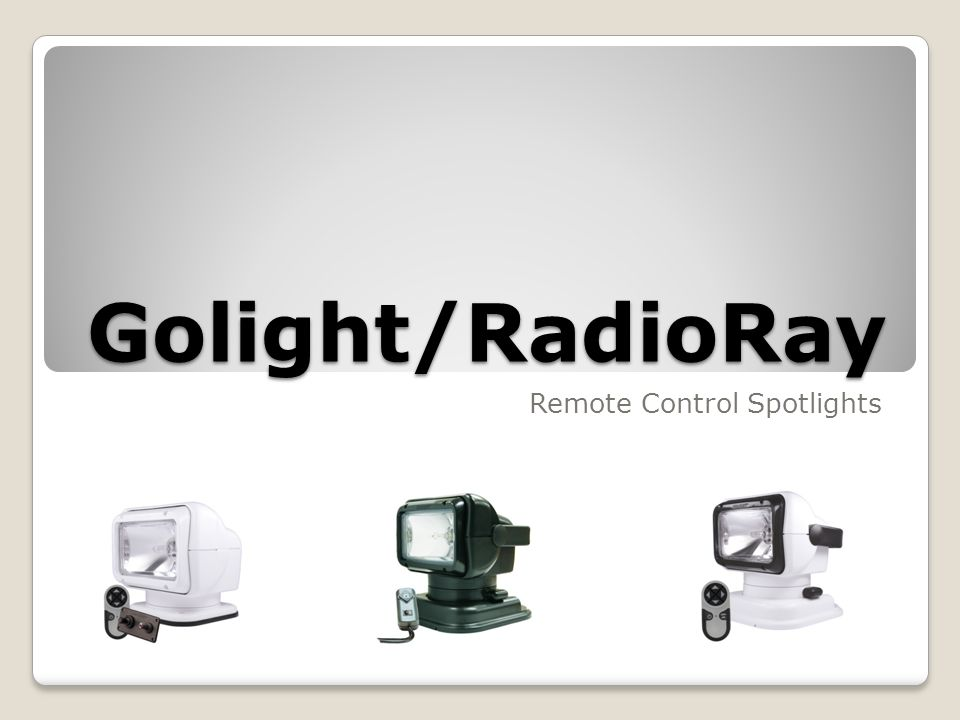 Golight/RadioRay Remote Control Spotlights