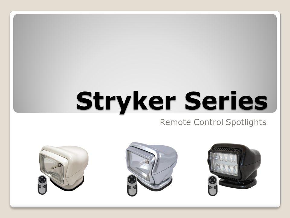 Stryker Series Remote Control Spotlights