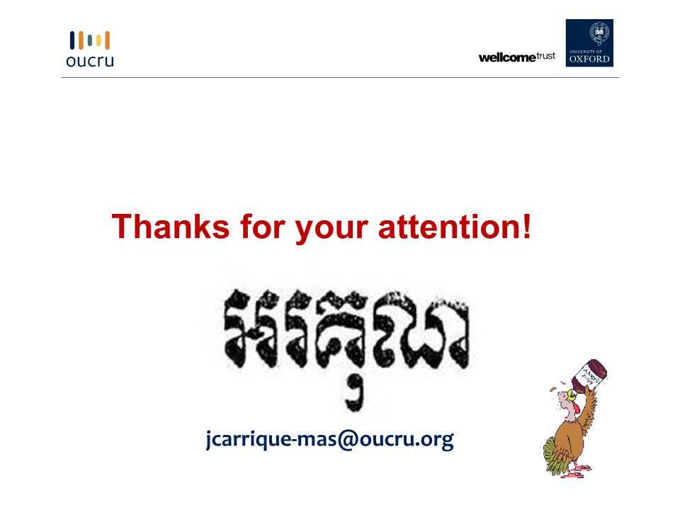 Thanks for your attention! jcarrique-mas@oucru.org