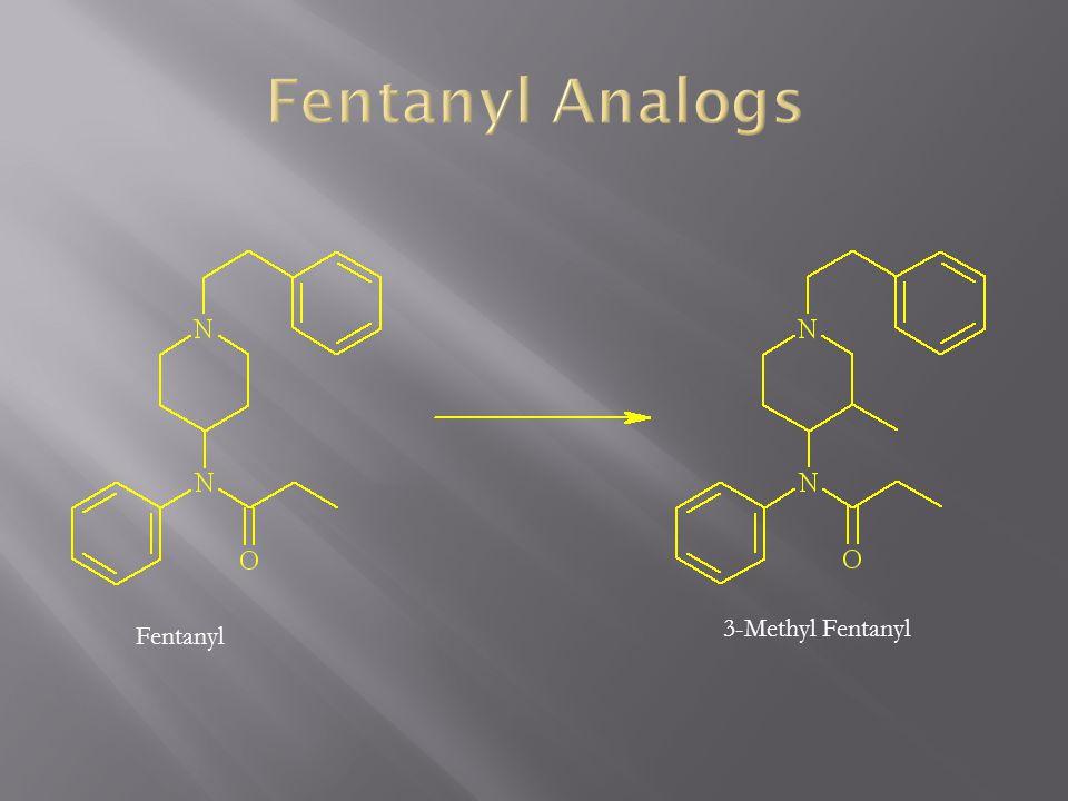 Fentanyl 3-Methyl Fentanyl