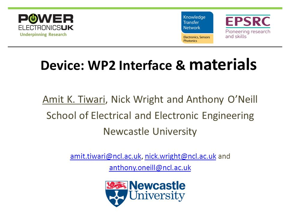 Device: WP2 Interface & materials Amit K.