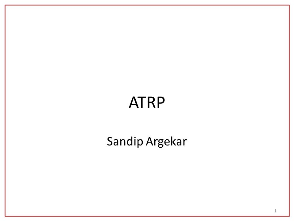 ATRP Sandip Argekar 1