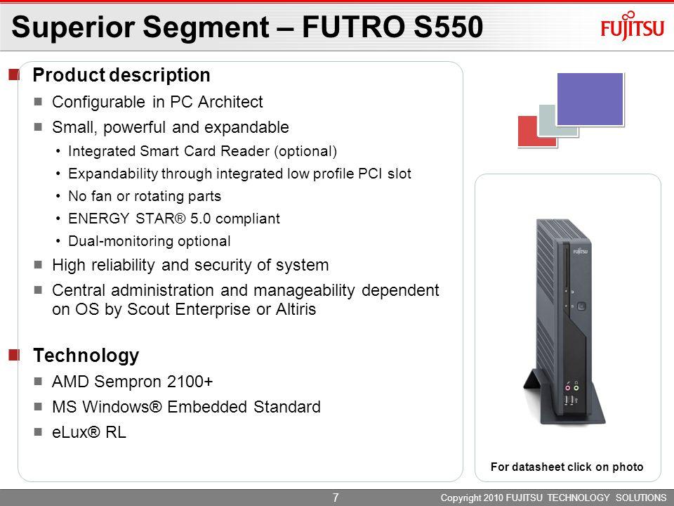 Copyright 2010 FUJITSU LIMITED 8 PCI slot  configurable with PC Architect.