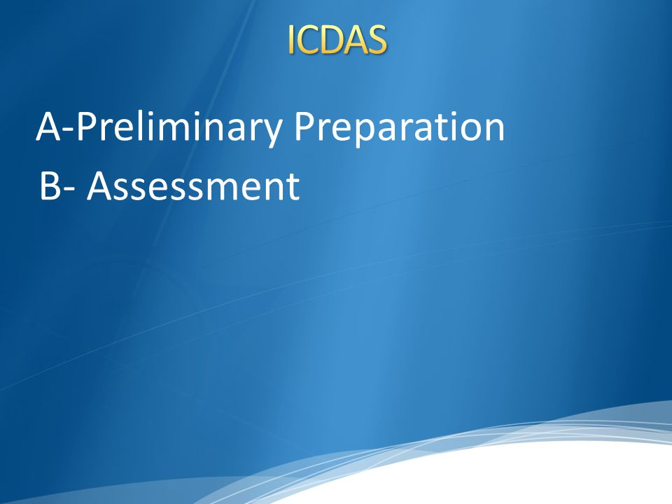 A-Preliminary Preparation B- Assessment