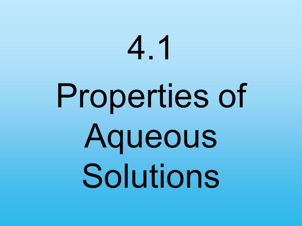 4.1 Properties of Aqueous Solutions