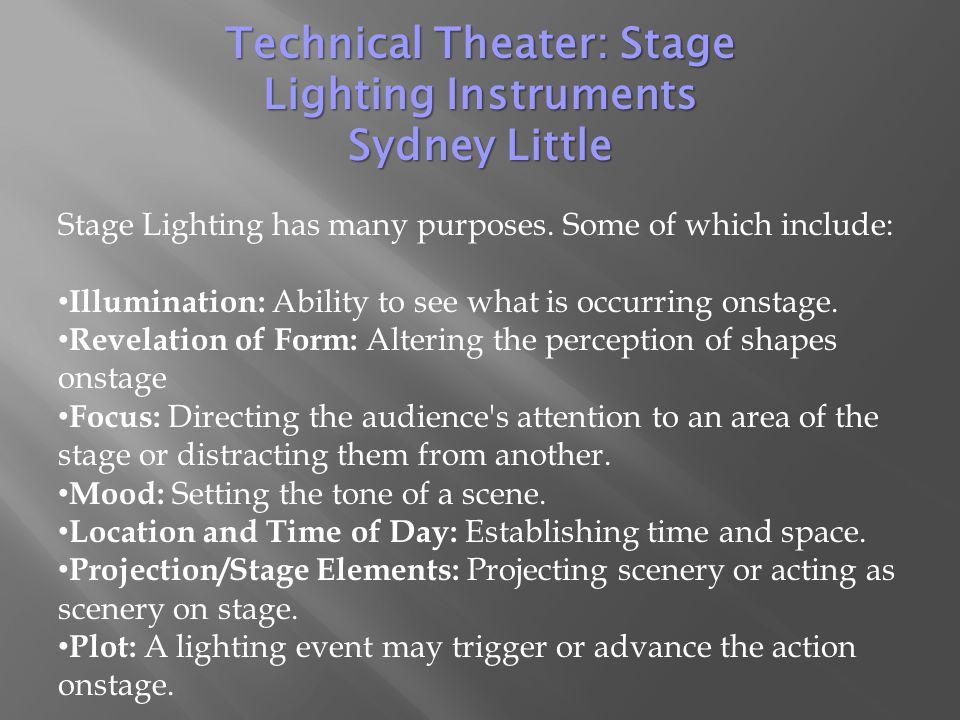 Stage Lighting has many purposes.