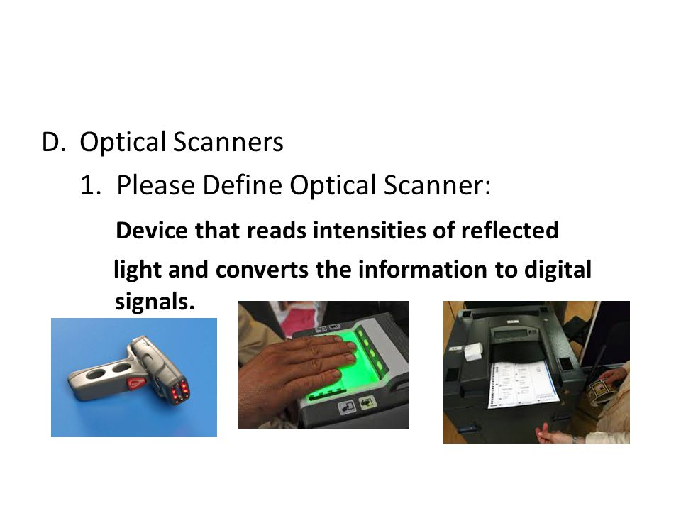 D.Optical Scanners 1.