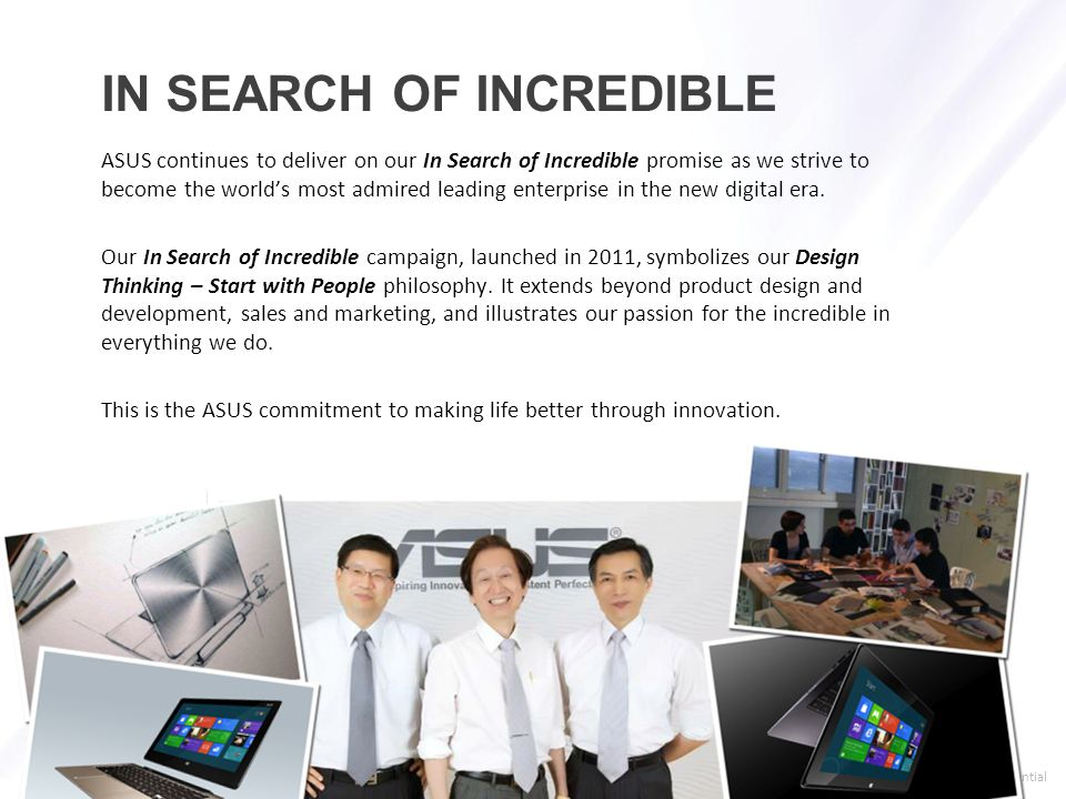 > confidential Our search for incredible is about persistence.