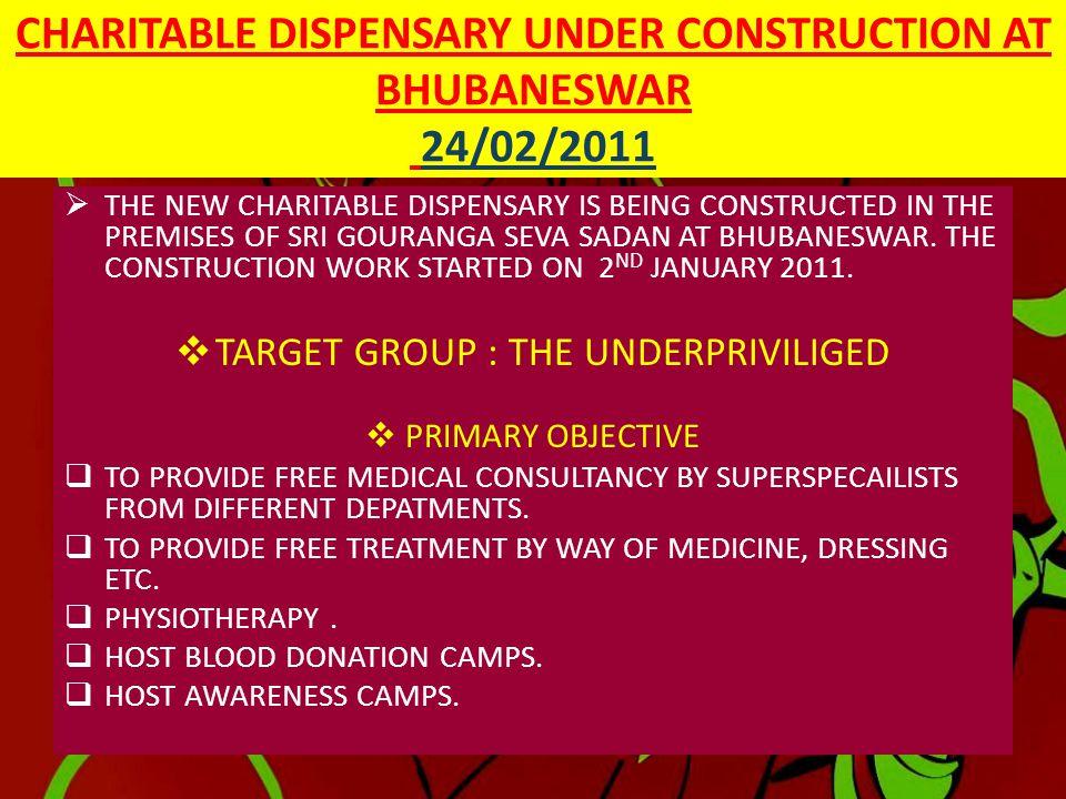 CHARITABLE DISPENSARY UNDER CONSTRUCTION AT BHUBANESWAR 24/02/2011