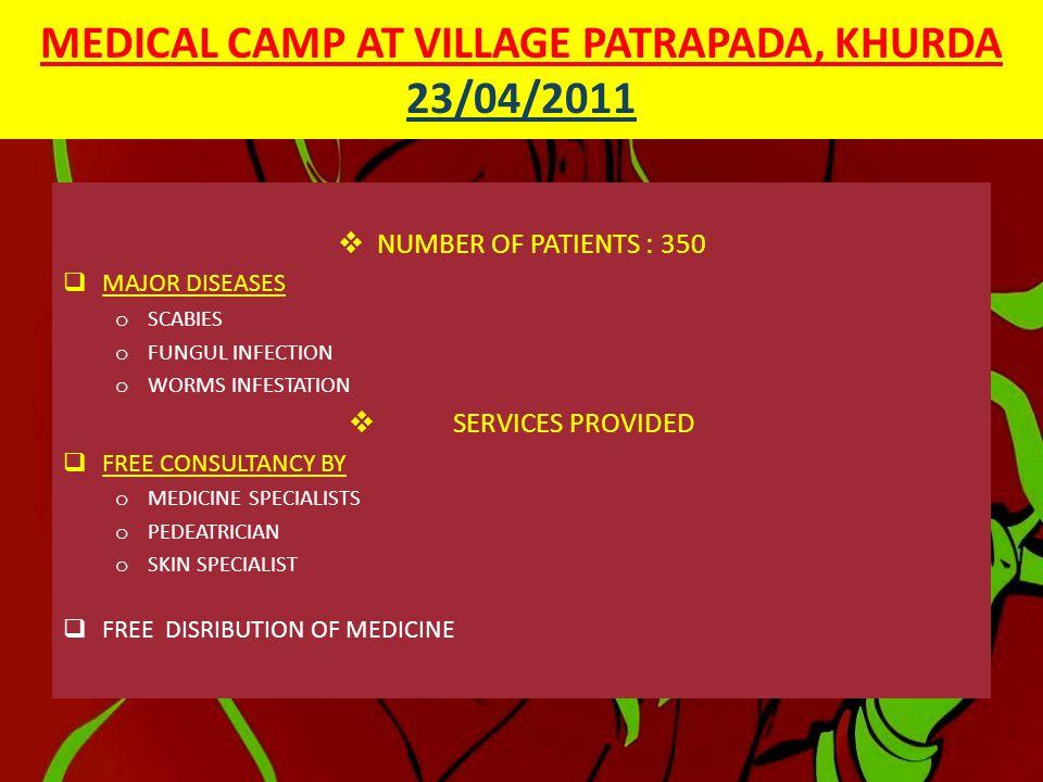 MEDICAL CAMP AT VILLAGE PATRAPADA, KHURDHA 23/04/2011