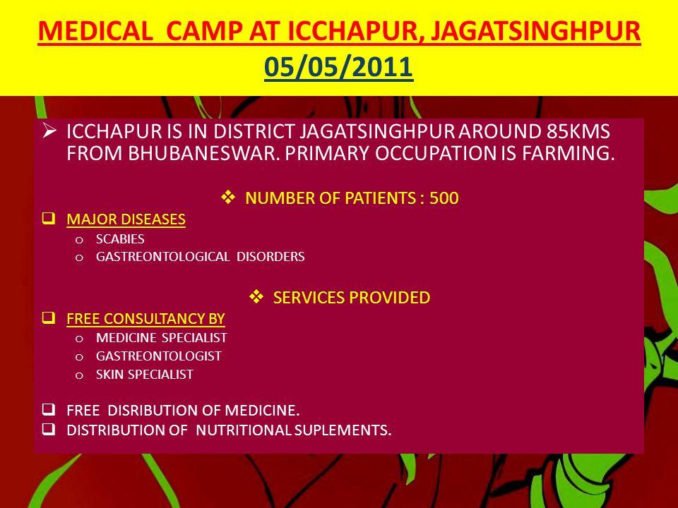 MEDICAL CAMP AT ICCHAPUR, JAGATSINGHPUR 5/05/2011