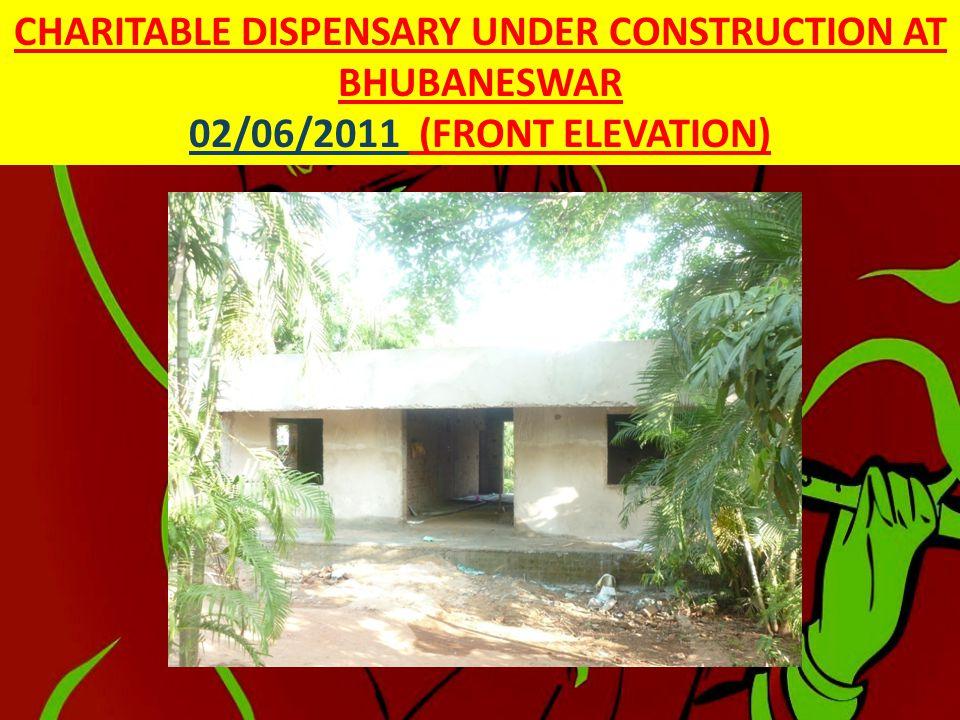 CHARITABLE DISPENSARY UNDER CONSTRUCTION AT BHUBANESWAR 02/06/2011 ( PLASTERING IN PROGRESS)