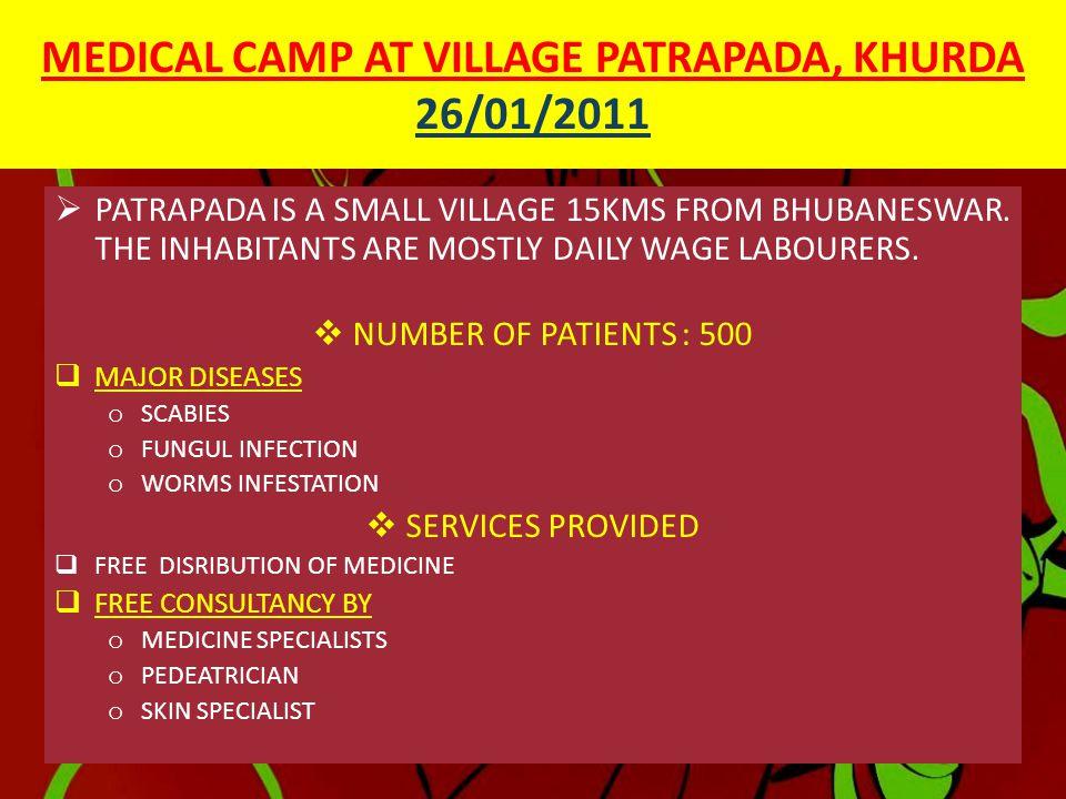 MEDICAL CAMP AT VILLAGE PATRAPADA, KHURDA 26/01/2011