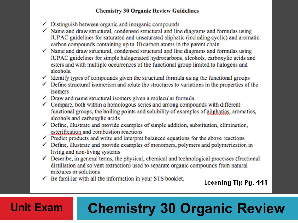 Chemistry 30 Organic Review Unit Exam Learning Tip Pg. 441