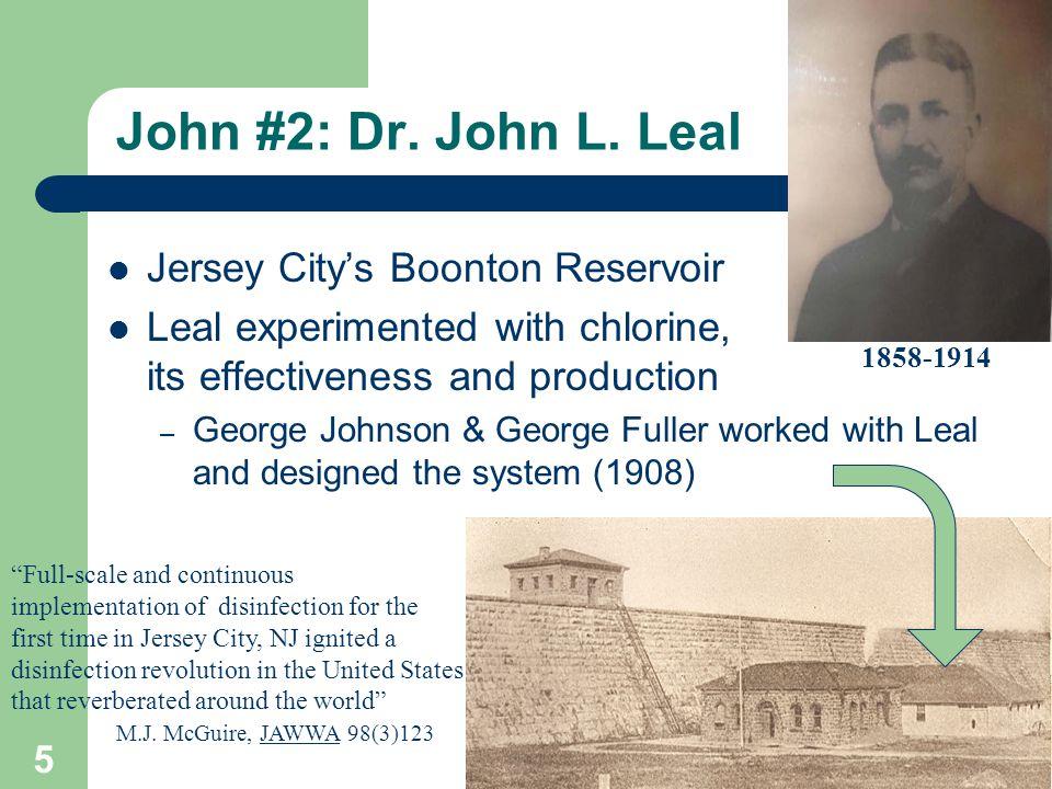 John #2: Dr. John L.